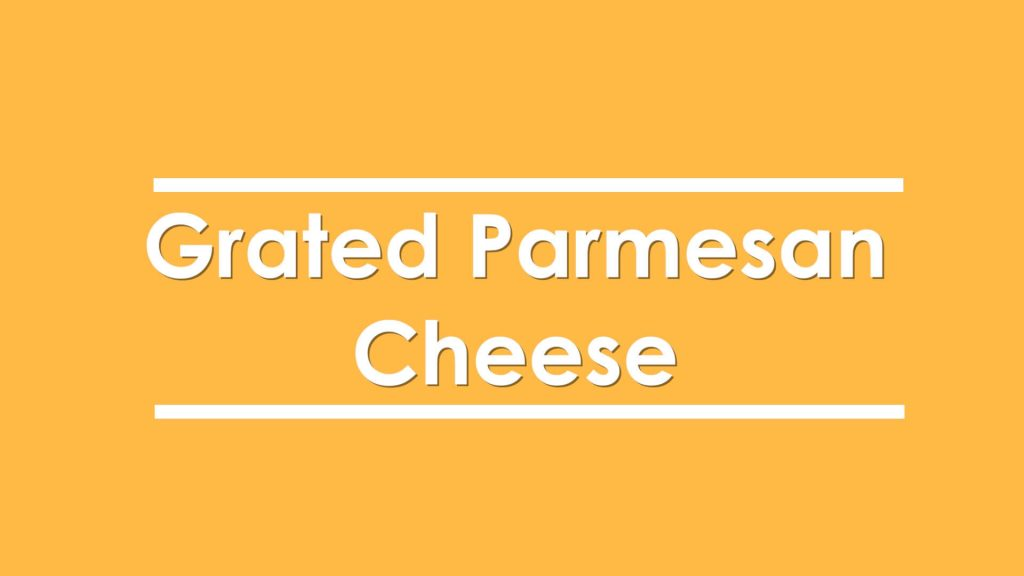 Grated Parmasen Cheese
